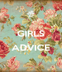 GIRLS  ADVICE  - Personalised Poster A4 size