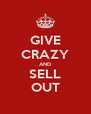 GIVE CRAZY AND SELL OUT - Personalised Poster A4 size