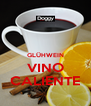 GLÜHWEIN VINO CALIENTE - Personalised Poster A4 size