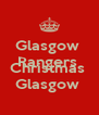 Glasgow  Rangers  Merry  Christmas  Glasgow  - Personalised Poster A4 size