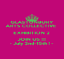 GLASTONBURY ARTS COLLECTIVE  EXHIBITION 2 JOIN US !!! - July 2nd-15th ! - - Personalised Poster A4 size