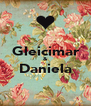 Gleicimar & Daniela  - Personalised Poster A4 size