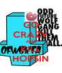 GO CRAZY AND KILL HOPSIN - Personalised Poster A4 size