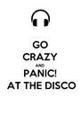 GO CRAZY AND PANIC! AT THE DISCO - Personalised Poster A4 size
