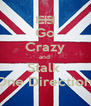 Go Crazy and  Stalk  One Direction  - Personalised Poster A4 size