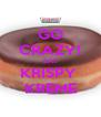 GO CRAZY! EAT KRISPY  KREME - Personalised Poster A4 size