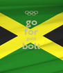 go for gold bolt  - Personalised Poster A4 size
