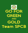 GO FOR GREEN AND GOLD Team SPCB - Personalised Poster A4 size