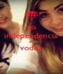 go independencia ou vodka  - Personalised Poster A4 size