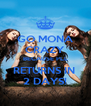 GO MONA CRAZY BECAUSE PLL RETURNS IN  2 DAYS! - Personalised Poster A4 size