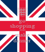 go shopping AND make dinner - Personalised Poster A4 size