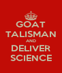 GOAT TALISMAN AND DELIVER SCIENCE - Personalised Poster A4 size