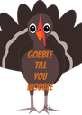 Gobble till  you wobble - Personalised Poster A4 size