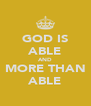 GOD IS ABLE AND MORE THAN ABLE - Personalised Poster A4 size