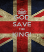 GOD SAVE THE KING!  - Personalised Poster A4 size