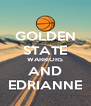GOLDEN STATE WARRIORS AND EDRIANNE - Personalised Poster A4 size
