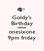 Goldy's Birthday rooftop onesixone 9pm friday - Personalised Poster A4 size
