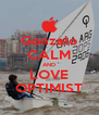 Gonzalo CALM AND LOVE OPTIMIST - Personalised Poster A4 size