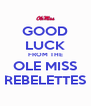GOOD LUCK FROM THE OLE MISS REBELETTES - Personalised Poster A4 size