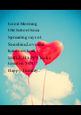 Good Morning Old School Soca Spreading rays of Sunshine,Love and  Kindness to all.. SMILE, HAPPY looks  Great on YOU ! Happy Tuesday..     - Personalised Poster A4 size