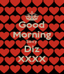 Good Morning Sexy Diz XXXX - Personalised Poster A4 size