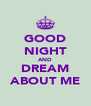 GOOD NIGHT AND DREAM ABOUT ME - Personalised Poster A4 size