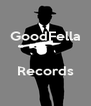 GoodFella   Records  - Personalised Poster A4 size