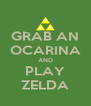 GRAB AN OCARINA AND PLAY ZELDA - Personalised Poster A4 size