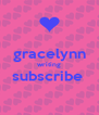 gracelynn writing subscribe   - Personalised Poster A4 size