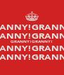 GRANNY!GRANNY! GRANNY!GRANNY! GRANNY!GRANNY! GRANNY!GRANNY! GRANNY!GRANNY! - Personalised Poster A4 size