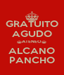 GRATUITO AGUDO ^ATENEO^ ALCANO PANCHO - Personalised Poster A4 size