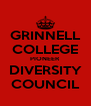 GRINNELL COLLEGE PIONEER DIVERSITY COUNCIL - Personalised Poster A4 size