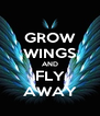GROW WINGS AND FLY AWAY - Personalised Poster A4 size