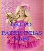 GRUPO  DE  PATRICINHAS GABI - Personalised Poster A4 size