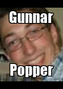 Gunnar Popper - Personalised Poster A4 size