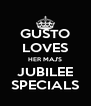 GUSTO LOVES HER MAJ'S JUBILEE SPECIALS - Personalised Poster A4 size