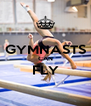 GYMNASTS CAN FLY  - Personalised Poster A4 size