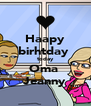 Haapy birhtday  today Oma  Jeanny - Personalised Poster A4 size