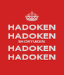 HADOKEN HADOKEN SHORYUKEN HADOKEN HADOKEN - Personalised Poster A4 size