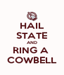 HAIL STATE AND RING A  COWBELL - Personalised Poster A4 size