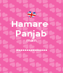 Hamare  Panjab main ...............  - Personalised Poster A4 size
