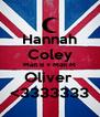 Hannah Coley Matt B + Matt M Oliver  <3333333 - Personalised Poster A4 size