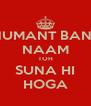 HANUMANT BANSAL NAAM TOH SUNA HI HOGA - Personalised Poster A4 size