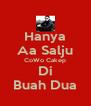 Hanya Aa Salju CoWo Cakep Di Buah Dua - Personalised Poster A4 size