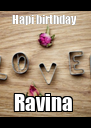 Hapi birthday  Ravina  - Personalised Poster A4 size