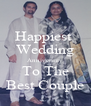 Happiest  Wedding Anniversary To The Best Couple - Personalised Poster A4 size