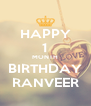 HAPPY 1 MONTH BIRTHDAY RANVEER - Personalised Poster A4 size