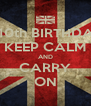 HAPPY 10th BIRTHDAY CATE KEEP CALM AND CARRY ON - Personalised Poster A4 size