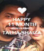 HAPPY 11 MONTH ANNIVERSARY TALHA/SHAIZA  - Personalised Poster A4 size