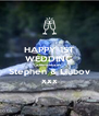 HAPPY 1ST WEDDING ANNIVERSARY Stephen & Liubov xxx - Personalised Poster A4 size